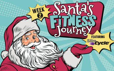 Week 2: Santa's Fitness Journey Featuring Slim Cycle